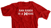 Ann Arbor Is a Whore Red Shirt