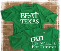 Beat Texas Bevo It's What's For Dinner #IrishForever Shirt