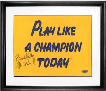 Brian Kelly signed Play Like A Champion Today sign 8 x 10