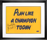 Brian Kelly signed Notre Dame Play Like A Champion Today sign