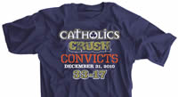 Catholics Crush Convicts 33-17 Shirt