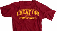 Cheat On! In Lane We Tru$t Shirt