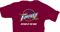 Cleveland Forgiven Return of the King Wine Shirt