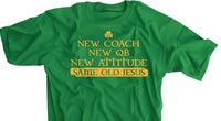 New Coach New QB New Attitude Same Old Jesus shirt